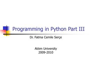Programming in Python Part III