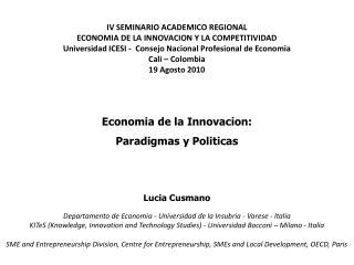 IV SEMINARIO ACADEMICO REGIONAL ECONOMIA DE LA INNOVACION Y LA COMPETITIVIDAD