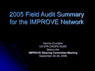2005 Field Audit Summary for the IMPROVE Network