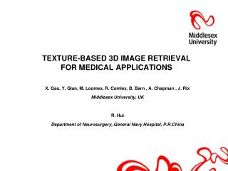 TEXTURE-BASED 3D IMAGE RETRIEVAL  FOR MEDICAL APPLICATIONS