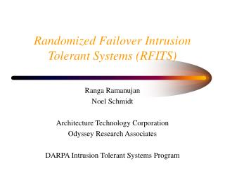 Randomized Failover Intrusion Tolerant Systems RFITS
