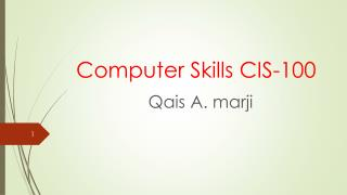 Computer Skills CIS-100