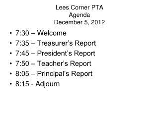 Lees Corner PTA Agenda December 5, 2012