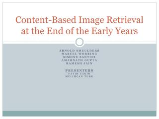 Content-Based Image Retrieval at the End of the Early Years