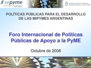 POLÍTICAS PÚBLICAS PARA EL DESARROLLO DE LAS MIPYMES ARGENTINAS
