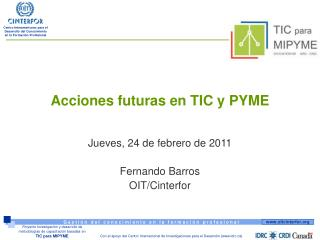 Acciones futuras en TIC y PYME