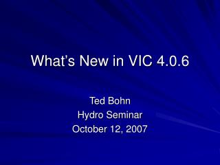 What's New in VIC 4.0.6