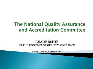 The National Quality Assurance and Accreditation Committee