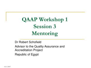 QAAP Workshop 1 Session 3 Mentoring