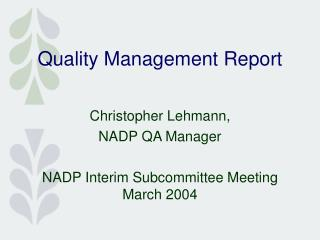 Quality Management Report