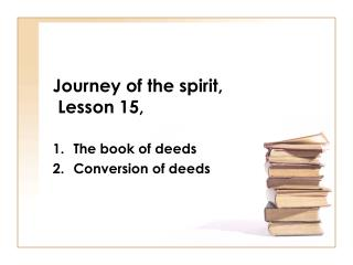 Journey of the spirit,  Lesson 15,