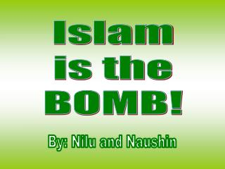 Islam is the BOMB!
