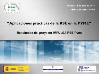 """""""Aplicaciones prácticas de la RSE en la PYME"""""""