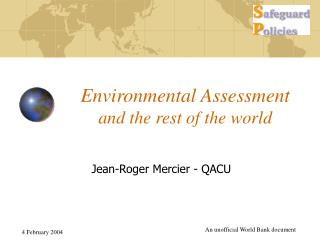 Environmental Assessment and the rest of the world