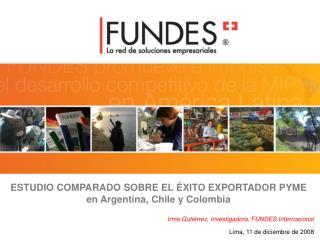 ESTUDIO COMPARADO SOBRE EL ÉXITO EXPORTADOR PYME en Argentina, Chile y Colombia