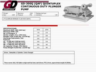 GD-300Q (QAF) QUINTUPLEX CONTINUOUS DUTY PLUNGER PUMP