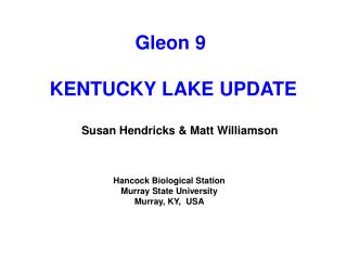 Gleon 9 KENTUCKY LAKE UPDATE