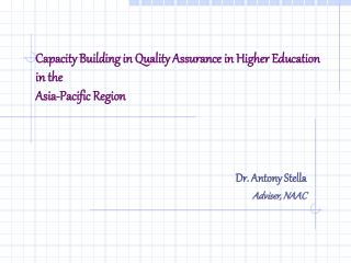 Capacity Building in Quality Assurance in Higher Education in the  Asia-Pacific Region