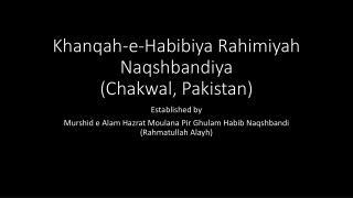 Khanqah -e- Habibiya Rahimiyah Naqshbandiya ( Chakwal , Pakistan)