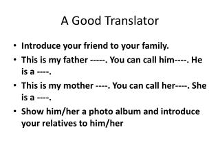 A Good Translator