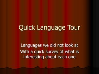 Quick Language Tour