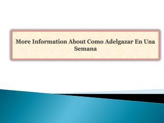 More Information About Como Adelgazar En Una Semana