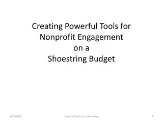 Creating Powerful Tools for Nonprofit Engagement on a  Shoestring Budget