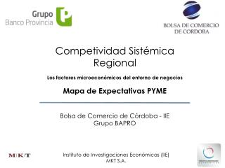 Competividad Sistémica Regional Los factores microeconómicos del entorno de negocios