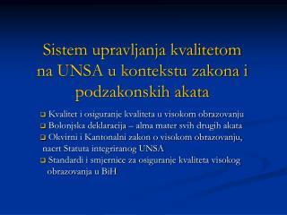 Sistem upravljanja kvalitetom  na UNSA u kontekstu zakona i podzakonskih akata