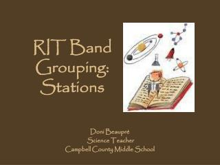 RIT Band  Grouping:  Stations