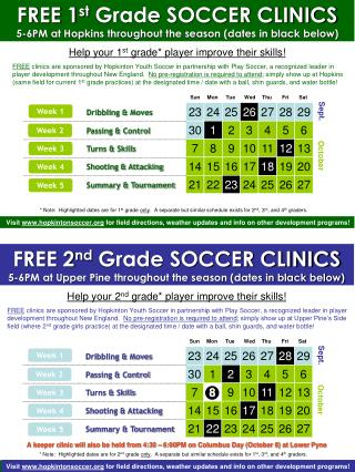FREE 1 st  Grade SOCCER CLINICS 5-6PM at Hopkins throughout the season (dates in black below)