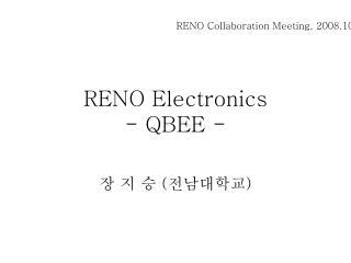 RENO Electronics - QBEE -