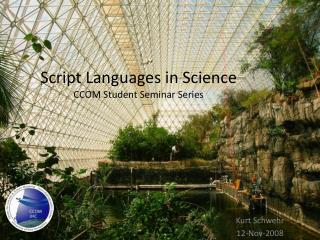 Script Languages in Science CCOM Student Seminar Series