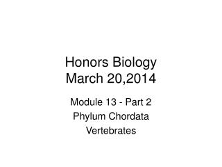 Honors Biology March 20,2014
