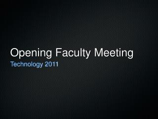 Opening Faculty Meeting