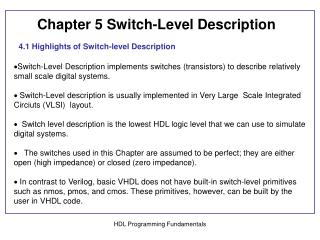 4.1 Highlights of Switch-level Description