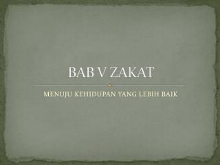BAB V ZAKAT