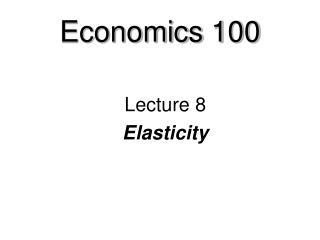 Economics 100