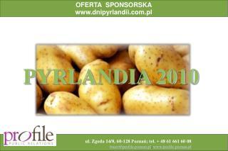 ul. Zgoda 14/8, 60-128 Poznań; tel. + 48 61 661 60 08