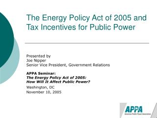 The Energy Policy Act of 2005 and Tax Incentives for Public Power