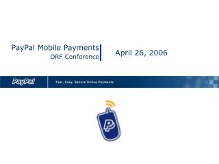 PayPal Mobile Payments DRF Conference