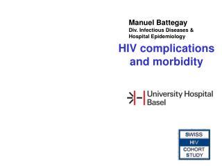 Manuel Battegay Div. Infectious Diseases &  Hospital Epidemiology