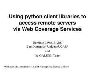 Using python client libraries to access remote servers via Web Coverage Services