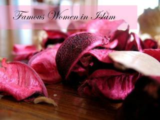 Famous Women in Islam