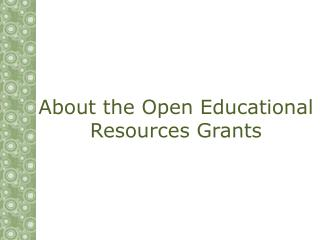 About the Open Educational Resources Grants