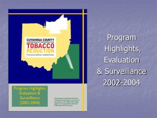 Program  Highlights,  Evaluation   & Surveillance  2002-2004