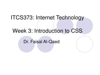 ITCS373: Internet Technology Week 3: Introduction to CSS