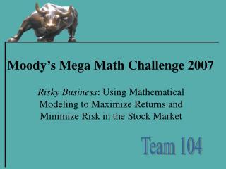 Moody's Mega Math Challenge 2007