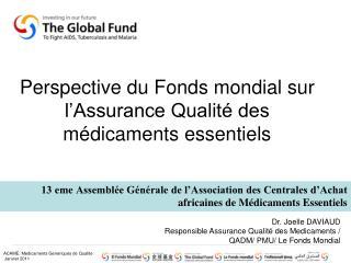 Perspective du Fonds mondial sur l'Assurance Qualité des médicaments essentiels