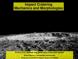 Impact Cratering Mechanics and Morphologies
